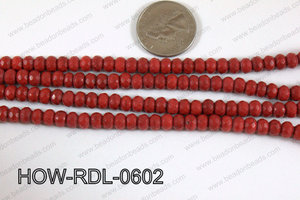 Howlite Rondelle Faceted Red 06mm HOW-RDL-0602