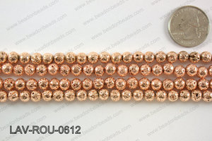 Electroplated Lava Round 6mm, Rose gold LAV-ROU-0612