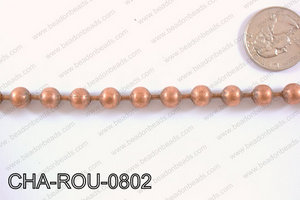 Ball Chain Round copper 8mm 16.4' CHA-ROU-0802