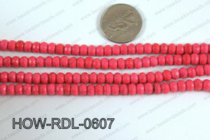 Howlite Rondelle Faceted Hot Pink 06mm HOW-RDL-0607