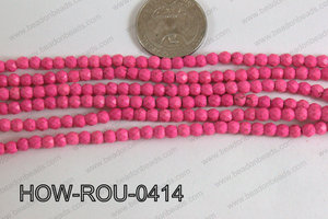 Howlite Round Faceted Hot Pink 4mm HOW-ROU-0414