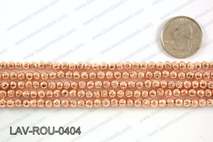 Electroplated Lava Round 4mm, Rose gold LAV-ROU-0404